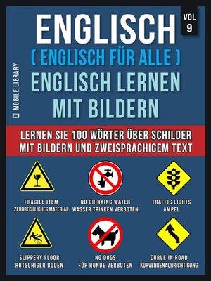 cover image of Englisch ( Englisch für alle ) Englisch Lernen Mit Bildern (Vol 9)
