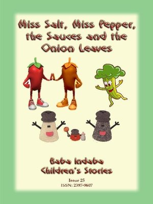 cover image of MISS SALT, MISS PEPPER, THE SAUCES AND THE ONION LEAVES--A West African Folk Tale