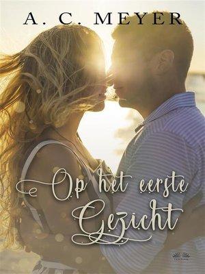 cover image of Op Het Eerste Gezicht