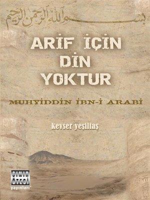 cover image of Arif için Din Yoktur