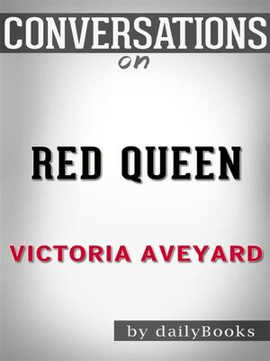 cover image of Red Queen--by Victoria Aveyard