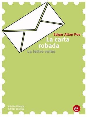 cover image of La carta robada/La lettre volée