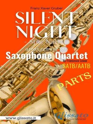 cover image of Silent Night--Sax Quartet (parts)