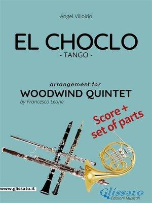 cover image of El Choclo--Woodwind Quintet score & parts