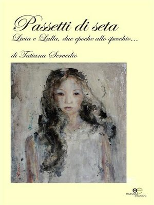 cover image of Passetti di seta