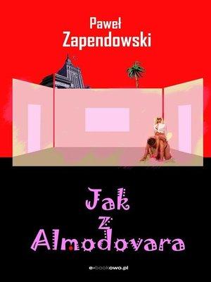 cover image of Jak z Almodovara