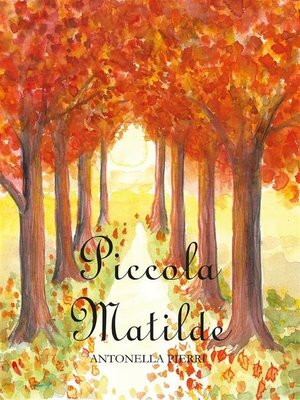 cover image of Piccola Matilde