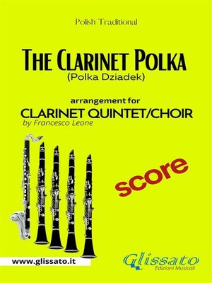 cover image of The Clarinet Polka--Clarinet Quintet/Choir--Score