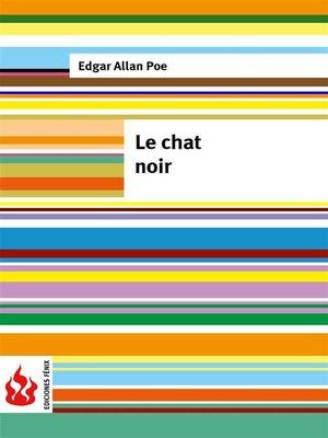 cover image of Le chat noir (low cost). Édition limitée