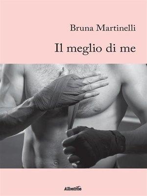 cover image of Il meglio di me