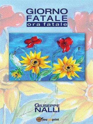 cover image of Giorno fatale. Ora fatale