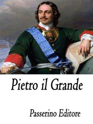 cover image of Pietro il Grande