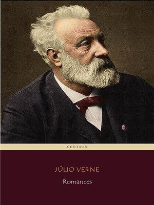 cover image of Os Grandes Romances de Júlio Verne