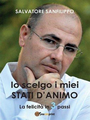 cover image of Io scelgo i miei Stati d'Animo