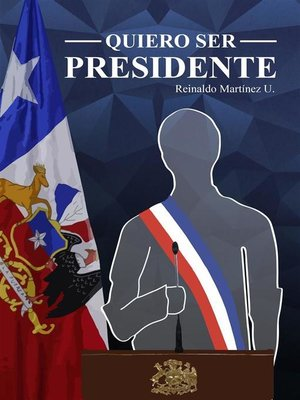 cover image of Quiero ser Presidente