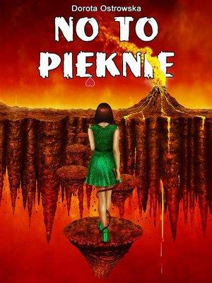 cover image of No to pięknie
