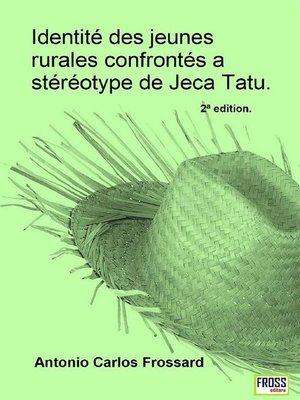 cover image of Identité des jeunes rurales confrontés a stéréotype de Jeca Tatu