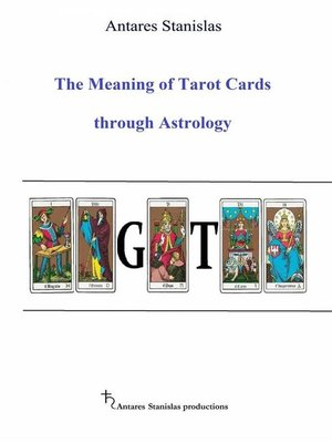 cover image of The Meaning of Tarot Cards Through Astrology