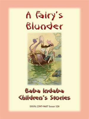 cover image of A FAIRY'S BLUNDER--A Children's Fairy Story