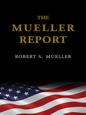 cover image of The Mueller Report--The Findings of the Special Counsel Investigation