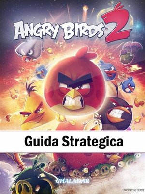cover image of Angry Birds 2 Guida Strategica