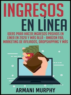 cover image of Ingresos en Línea