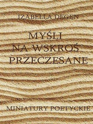 cover image of Myśli na wskroś przeczesane