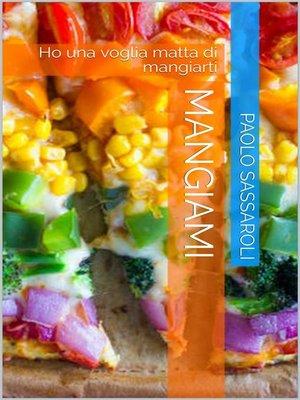 cover image of Mangiami