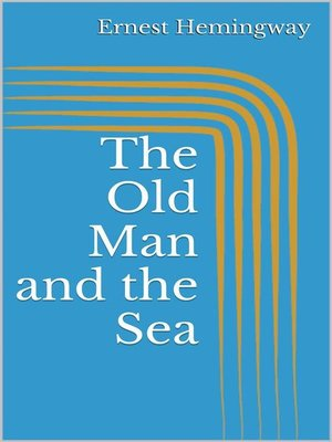 cover image of The Old Man and the Sea