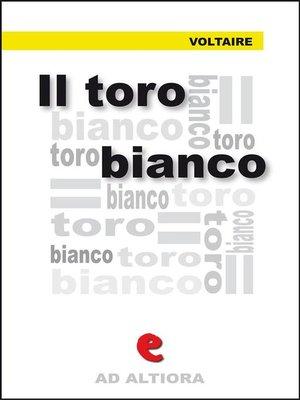 cover image of Il Toro Bianco