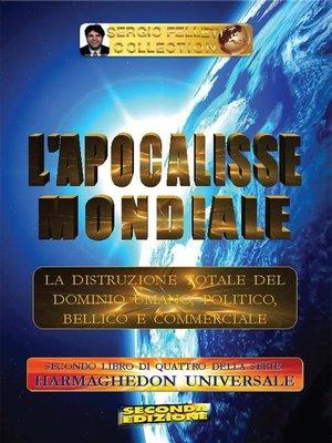 cover image of L'Apocalisse mondiale--Secondo Libro di quattro della serie