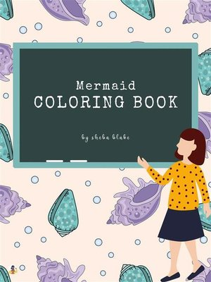 cover image of Mermaid Coloring Book for Kids Ages 3+ (Printable Version)