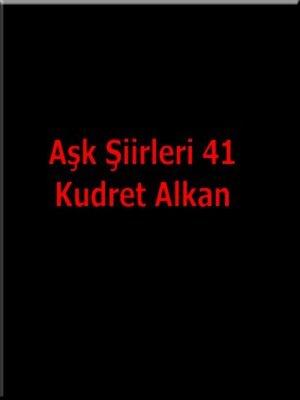 cover image of Aşk Şiirleri 41
