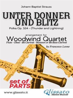 cover image of Unter donner und blitz--Woodwind Quartet (parts)