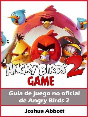 cover image of Guía No Oficial Del Juego Angry Birds 2