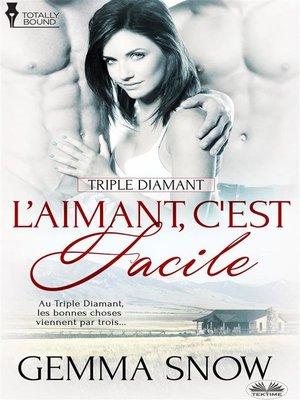 cover image of L'Aimant, C'Est Facile