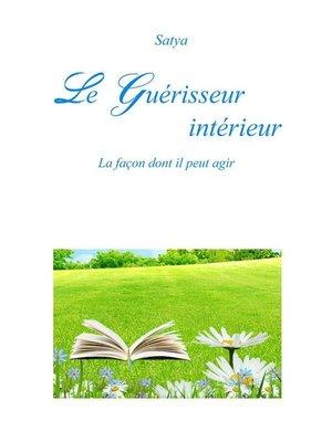 cover image of Le Guérisseur intérieur