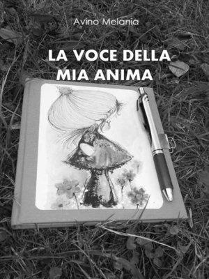 cover image of La voce della mia anima