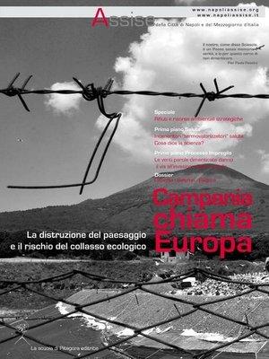 cover image of Campania chiama Europa. La distruzione del paesaggio e il rischio del collasso ecologico