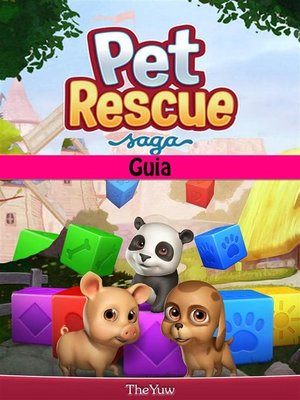 cover image of Pet Rescue Saga Guia