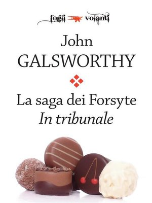 cover image of La saga dei Forsyte. Secondo volume. In tribunale