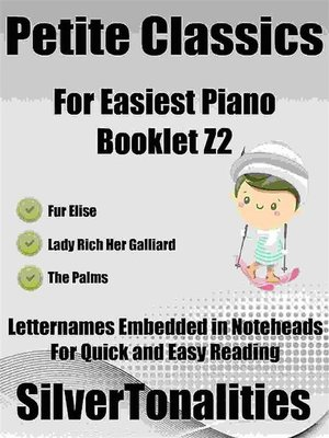 cover image of Petite Classics for Easiest Piano Booklet Z2