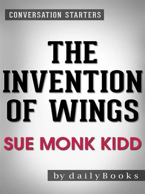 cover image of The Invention of Wings--A Novel by Sue Monk Kidd