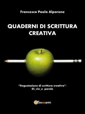 cover image of Quaderni di scrittura creativa. Degustazione di scrittura creativa