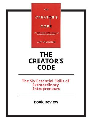 cover image of The Creator's Code--The Six Essential Skills of Extraordinary Entrepreneurs