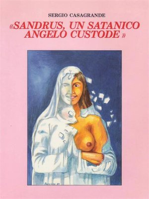 cover image of Sandrus, un satanico angelo custode