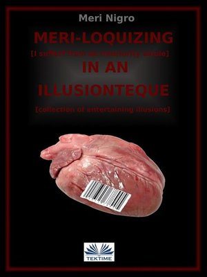 cover image of Meri-loquizing in an illusionteque