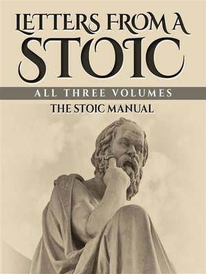 cover image of Letters from a Stoic--All Three Volumes