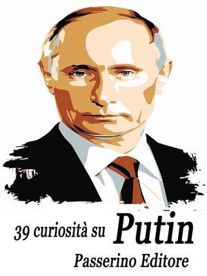 cover image of 39 curiosità su Putin