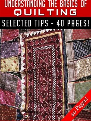 cover image of Understanding the Basics of Quilting